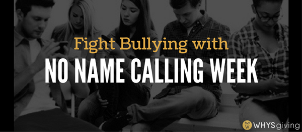 Fight Bullying with No Name Calling Week