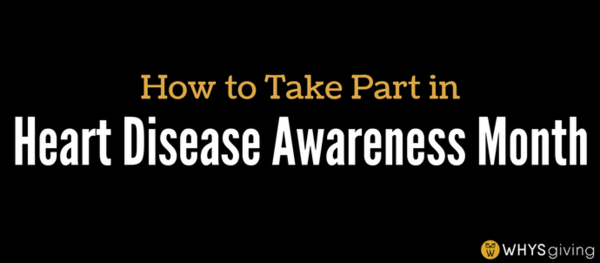 How to Take Part in Heart Disease Awareness Month