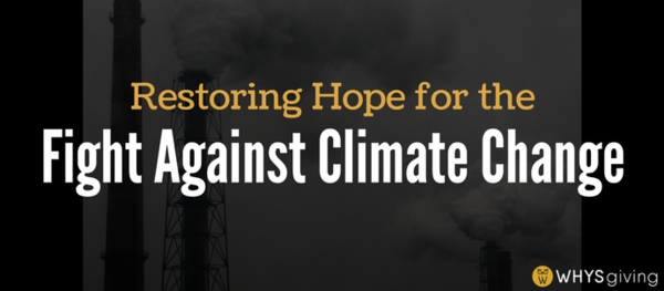 Restoring Hope for the Fight Against Climate Change