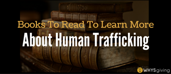 Books to Read to Learn More About Human Trafficking