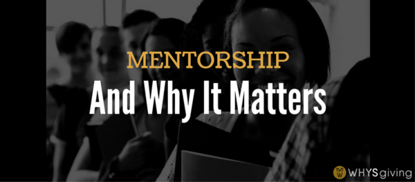 Mentorship and Why It Matters